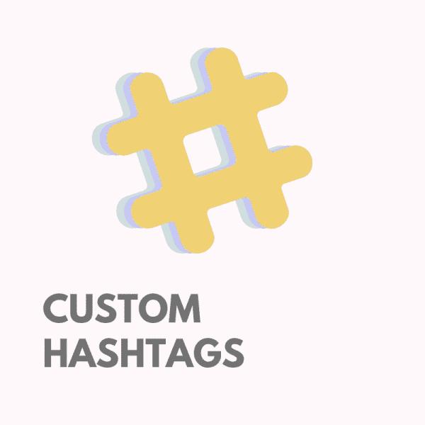 Custom hashtags for Instagram