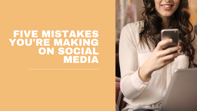 5 mistakes you're making on social media (and how to fix them)